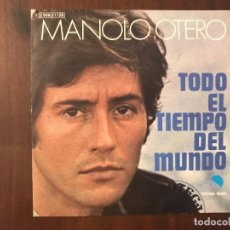 Discos de vinilo: MANOLO OTERO ?– TODO EL TIEMPO DEL MUNDO SELLO: EMI ?– 1J 006-21.128, EMI ?– 1J 006-21128. Lote 133482662