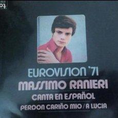 Discos de vinilo: MASSIMO RANIERI EUROVISION 71 CANTA EN ESPAÑOL ,PERDON CARIÑO MIO. Lote 133488830