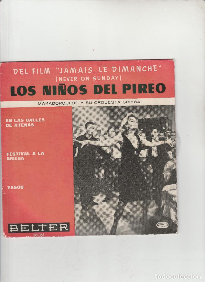 LOS NIÑOS DEL PIREO-EN LAS CALLES DE ATENAS-FESTIVAL A LA GRIEGA-FEL FILM JAMAIS LE DIMANCHE (Música - Discos - Singles Vinilo - Otros estilos)