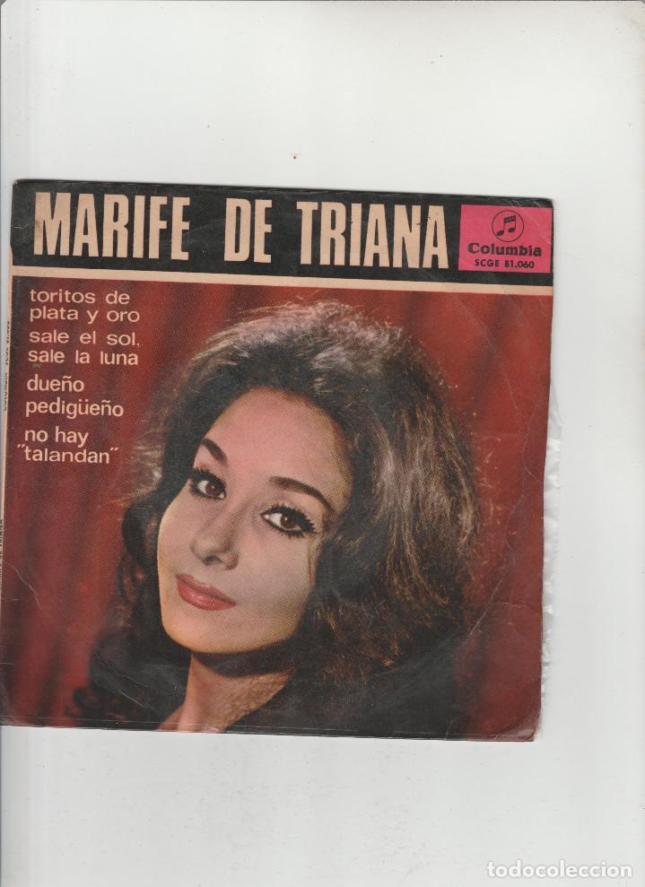 MARIFE DE TRIANA- TORITOS DE PLATA Y ORO-SALE EL SOL,SALE LA LUNA-DUEÑO PEDIGUEÑO-NO HAY TALANDAN (Música - Discos - Singles Vinilo - Otros estilos)