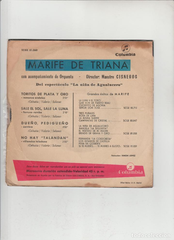 Discos de vinilo: MARIFE DE TRIANA- TORITOS DE PLATA Y ORO-SALE EL SOL,SALE LA LUNA-DUEÑO PEDIGUEÑO-NO HAY TALANDAN - Foto 2 - 133489918