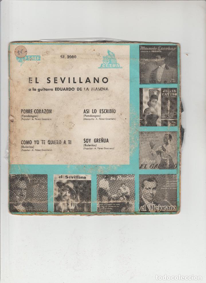Discos de vinilo: EL SEVILLANO- POBRE CORAZON-COMO YO TE QUIERO A TI-ASI LO ESCRIBIO-SOY GREÑUA - Foto 2 - 133490030