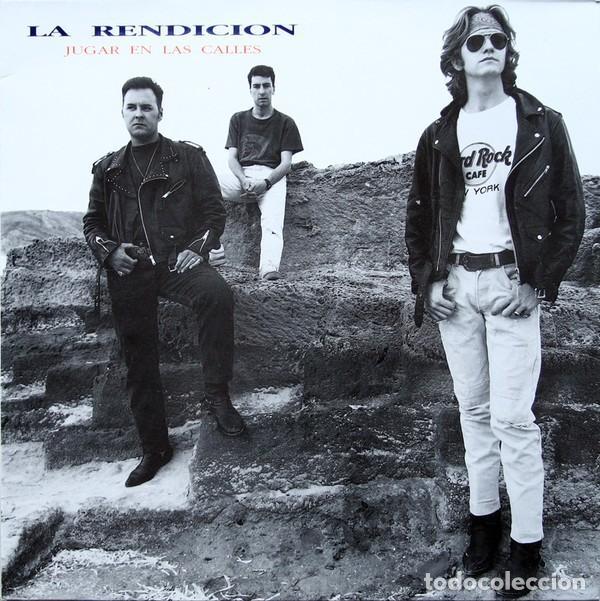 LA RENDICIÓN – JUGAR EN LAS CALLES (ESPAÑA, 1991) (Música - Discos - LP Vinilo - Grupos Españoles de los 90 a la actualidad)