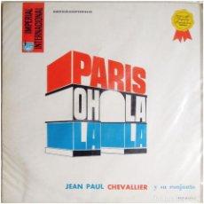 Discos de vinilo: JEAN PAUL CHEVALLIER Y SU CONJUNTO – PARIS OH LA LA - LP VENEZUELA - IMPERIAL IMP-1-30.040 . Lote 133503486