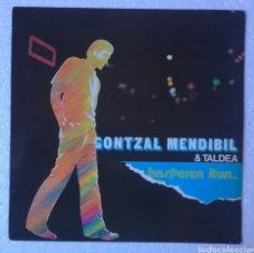Discos de vinilo: LP ALBUM GONTZAL MENDIBIL & TALDEA / HASPEREN ITUN.... Lote 133513962