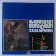 Discos de vinilo: LP ALBUM GORKA KNORR / TXALAPARTA. Lote 133514182