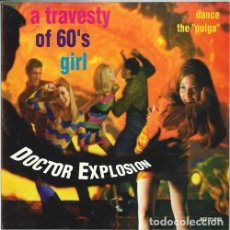 Discos de vinilo: DOCTOR EXPLOSION: A TRAVESTY OF 60´S GIRL + DANCE THE PULGA. Lote 133522166