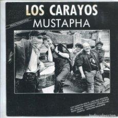 Discos de vinilo: LOS CARAYOS / MUSTAPHA (SINGLE PROMO 1990). Lote 133522418