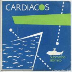 Discos de vinilo: CARDIACOS / SUBMARINO ATOMICO / LA ULTIMA PUERTA (SINGLE PROMO 1984). Lote 133522586