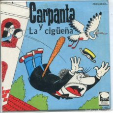 Discos de vinilo: CARPANTA Y LA CIGÜEÑA - ZIPI Y ZAPE / LA CESTA DE HUEVOS (SINGLE 1967). Lote 133523526