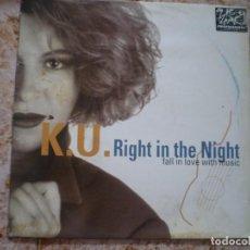 Discos de vinilo: MAXI 12 PULGADAS. KU. RIGHT IN THE NIGHT. Lote 133528258