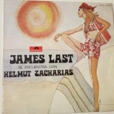 Discos de vinilo: JAMES LAST SE ENCUENTRA CON HELMUT ZACHARIAS - LP SPAIN 1969- EXC. ESTADO.. Lote 133534718