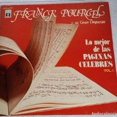 Discos de vinilo: FRANCK POURCEL Y SU GRAN ORQUESTA. DISCO. LP. DOBLE. VOLUMEN 1. LO MEJOR DE LAS PAGINAS CELEBRES. Lote 133548906
