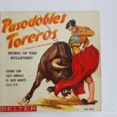 Discos de vinilo: SINGLE PASODOBLES TOREROS. Lote 133552114