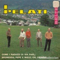 Discos de vinilo: I PELATI -COME I RAGAZZO DI VIA PAAL - EP ESPAÑOL DE VINILO - MOD FREAKBEAT. Lote 136816037