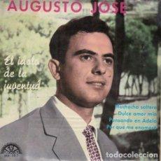 Discos de vinilo: AUGUSTO JOSE - MUCHACHA SOLTERA - EP RARO DE VINILO EN DISCOS BERTA. Lote 133559666