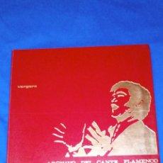 Discos de vinilo: VENDO (ARCHIVO DEL CANTE FLAMENCO), COLECCIÓN DE 6 LP´S, SOLO CONTIENE 3 LP´S DE FLAMENCO.. Lote 133559802