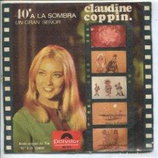 Discos de vinilo: CLAUDINE COPPIN CON LOS INDONESIOS / 40º A LA SOMBRA / UN GRAN SEÑOR (SINGLE 1967). Lote 133571222
