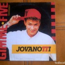 Discos de vinilo: LP DE JOVANOTTI .GIMME FIVE. Lote 133586090