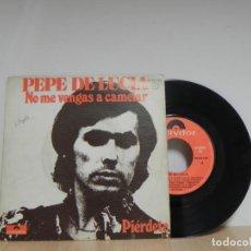 Discos de vinilo: PEPE DE LUCÍA: NO ME VENGAS A CAMELAR / PIÉRDETE . Lote 133586374