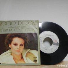 Discos de vinilo: ROCIO DURCAL - FUE TAN POCO TU CARIÑO / TARDE . Lote 133588010