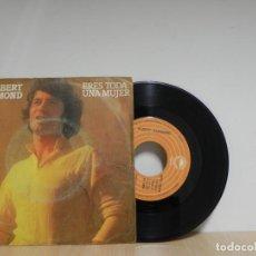Discos de vinilo: ALBERT HAMMON ERES TODA UNA MUJER SINGLE . Lote 133588106