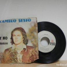 Discos de vinilo: CAMILO SESTO- Y ... NO / MIÉNTEME - SINGLE ARIOLA . Lote 133588190