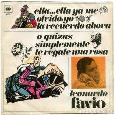 Discos de vinilo: LEONARDO FAVIO – ELLA... ELLA YA ME OLVIDÓ, YO LA RECUERDO AHORA (ESPAÑA, 1968). Lote 133590694