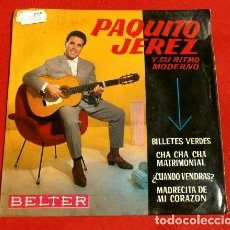 Discos de vinilo: PAQUITO JEREZ (EP. 1962) BILLETES VERDES - CHA CHA CHA MATRIMONIAL. Lote 133593338