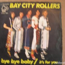 Discos de vinilo: BAY CITY ROLLERS ‎– BYE BYE BABY - BELL RECORDS ‎ 1975 - SINGLE - P. Lote 133612734