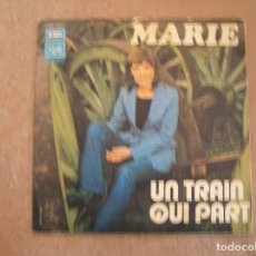 Discos de vinilo: MARIE – UN TRAIN QUI PART - PATHÉ 1973 - SINGLE - P. Lote 133615778