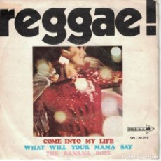Discos de vinilo: THE BANANA BOYS - COME INTO MY LIFE / WHAT WILL YOUR MAMA SAY (SINGLE ESPAÑOL, MCA RECORDS 1969). Lote 133617202
