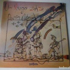 Disques de vinyle: QUINTIN CABRERA UN LARGO ABRAZO DE AGUA 1979 GUIMBARDA CON EL PANFLETO. Lote 133633818