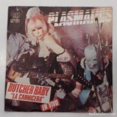 Discos de vinilo: PLASMATIC - BUTCHER BABY - SG - ED ESPAÑOLA 1980. Lote 133639566