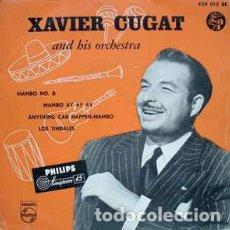 Discos de vinilo: XAVIER CUGAT AND HIS ORCHESTRA – MAMBO NO. 8 / MAMBO AY AY AY / ALGO OCURRE,MAMBO + 1 - EP SP 1954. Lote 133643126