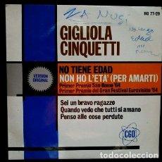 Discos de vinilo: GIGLIOLA CINQUETTI (EP. SAN REMO 1964 PRIMER PREMIO) NO TENGO EDAD PARA AMARTE (NON HO L'ETA). Lote 77905469