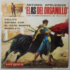 Discos de vinilo: EP - ANTONIO APRUZZESE EL AS DEL ORGANILLO - GALLITO +3 - VERGARA 182-UC - 1964. Lote 133655666
