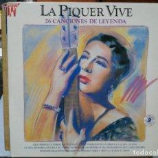 Discos de vinilo: CONCHA PIQUER - LA PIQUER VIVE - 26 CANCIONES DE LEYENDA - DOBLE LP. DEL SELLO EMI DE 1991. Lote 133660822