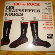 Discos de vinilo: LES CHAUSSETTES NOIRES. 100 % ROCK. 10 PULGADAS. CON POSTER. BARCLAY, 1961. EDC. FRANCESA. IMPECAB. Lote 133661250