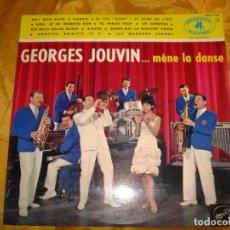 Discos de vinilo: GEORGES JOUVIN. MENE LA DANSE. 10 PULGADAS. LA VOIX DE SON MAITRE. EDC. FRANCESA. IMPECABLE. Lote 133661638