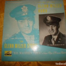 Discos de vinilo: GLENN MILLER BAND. THE GELNN MILLER STORY. 10 ´. HIS MASTER´S VOICE, 1954. EDC.INGLESA. IMPECABLE. Lote 133662010