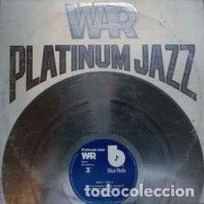 Discos de vinilo: WAR - PLATINUM JAZZ (2XLP, COMP, GAT) LABEL:BLUE NOTE CAT#: BN-LA690-J2 . Lote 133662666