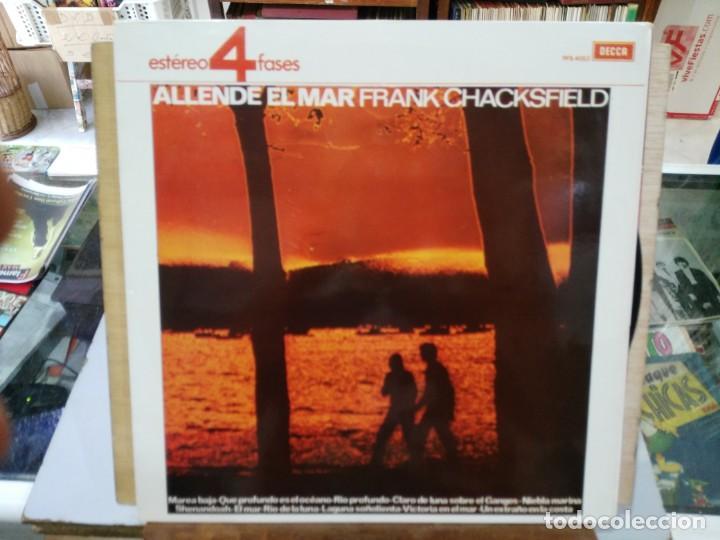 FRANK CHACKSFIELD Y SU ORQUESTAS - ALLENDE EL MAR - LP. DEL SELLO DECCA DE 1965 (Música - Discos - LP Vinilo - Orquestas)
