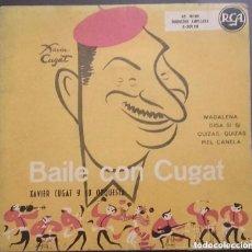 Discos de vinilo: BAILE CON CUGAT, XAVIER CUGAT Y SU ORQUESTA: MADALENA, DIGA SI SI, QUIZÁS QUIZÁS, PIEL CANELA - EP. Lote 133665878