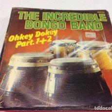 Discos de vinilo: THE INCREDIBLE BONGO BAND - OHKEY DOKEY PARTS 1 & 2 (7--SINGLE) FUNK BREAK. Lote 133668654