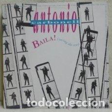 Discos de vinilo: ANTONIO CARBONELL. BAILA! (SWING DA COR) - 12 SINGLE - AÑO 1993. Lote 133668774