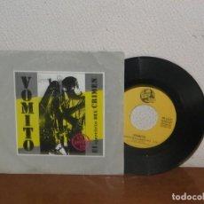 Discos de vinilo: VOMITO 7´´ MEGA RARE VINTAGE SPAIN 1993. Lote 133670750