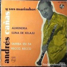Discos de vinilo: ANDRES CAÑAS Y SUS MARIMBAS - ALMENDRA + 3 TEMAS - EP PHILIPS 1958. Lote 133671282
