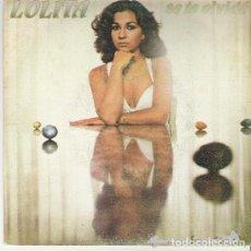 Discos de vinilo: LOLITA – SE TE OLVIDÓ (ESPAÑA, 1980). Lote 133673406
