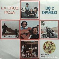 Discos de vinilo: LOS 2 ESPAÑOLES – LA CRUZ ROJA (ESPAÑA, 1978). Lote 133677526